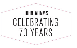 John Adams: Celebrating 70 Years