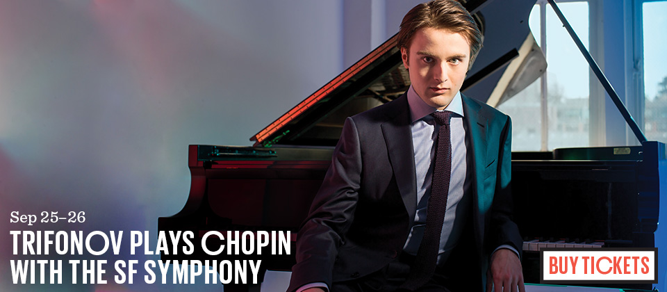 Buy tickets to Trifonov's performance with the SF Symphony, Sep 25-26