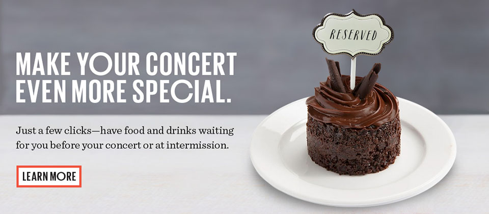 Have food and drinks waiting for you before your concert or at intermission.
