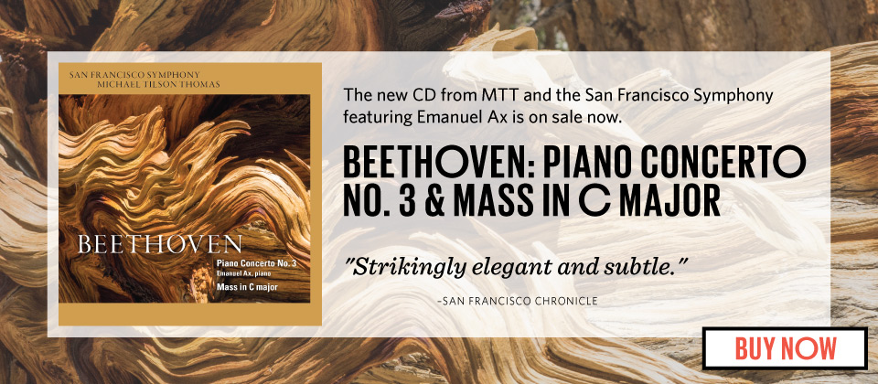 The new CD from MTT and the SF Symphony feautring Emanuel Ax is on sale now.