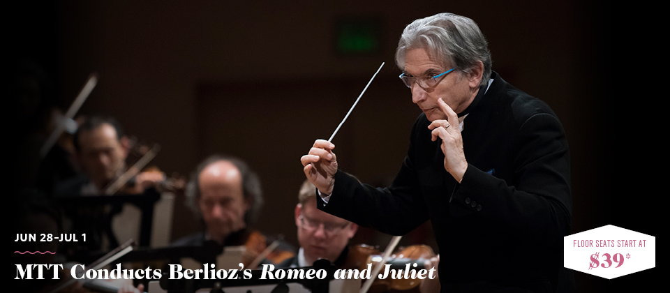 Jun 28-Jul 1: MTT Conducts Berlioz's