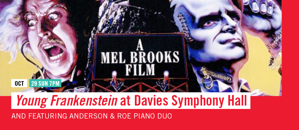 Oct 29: Young Frankenstein at Davies Symphony Hall