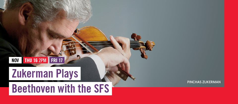 Nov 16-17: Zukerman Plays Beethoven with the SFS