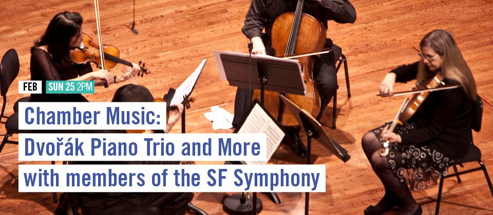Feb 25: Chamber Music with Members of the SF Symphony