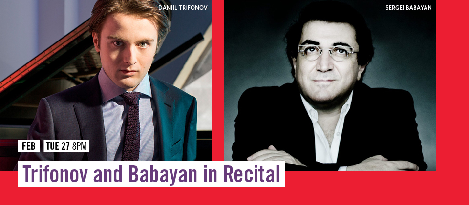 Feb 27: Tifonov and Babayan in Recital