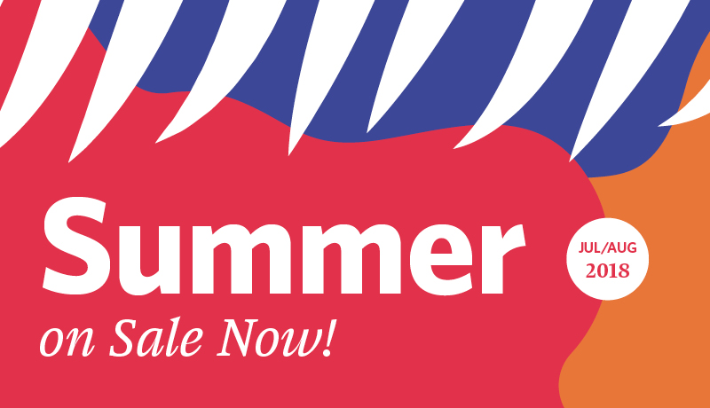 Summer is On Sale Now!