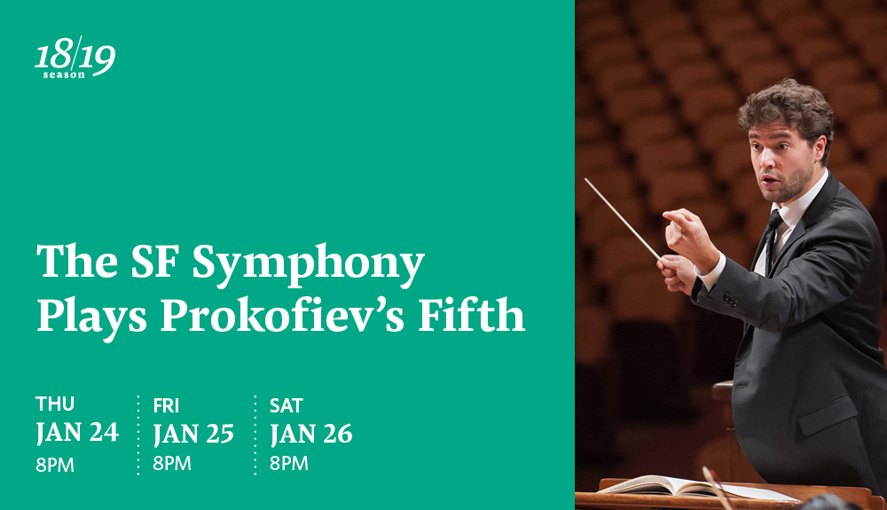 The SF Symphony Plays Prokofiev's Fifth