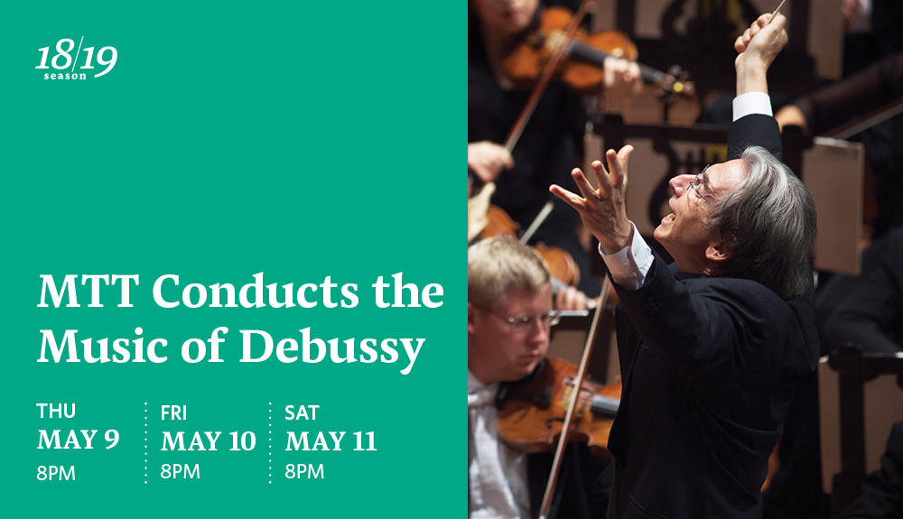 MTT Conducts the Music of Debussy