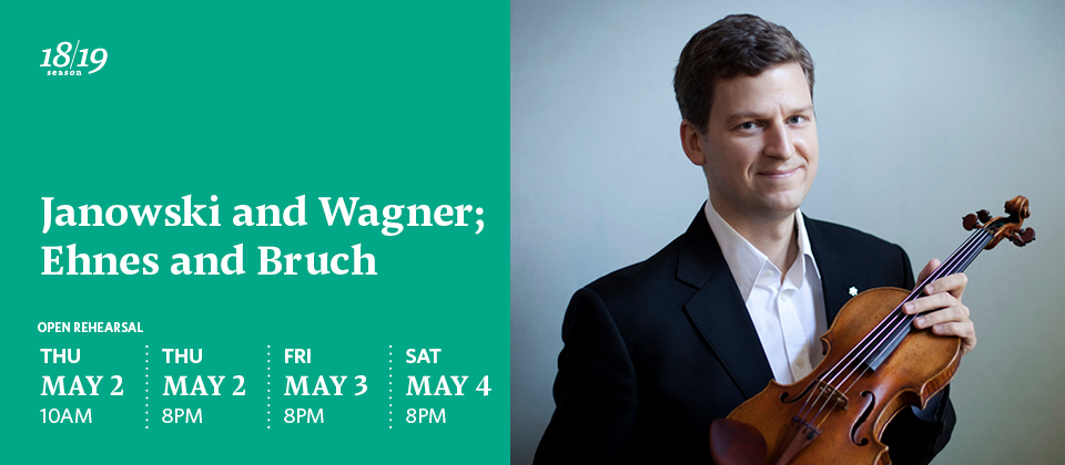 Janowski and Wagner; Ehnes and Bruch